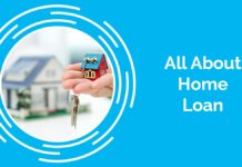 All About Home Loan