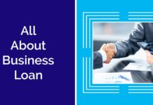 All About business Loan