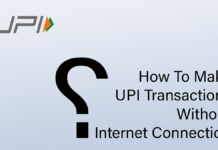 How To Make UPI Transactions Without Internet Connection
