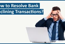 How to Resolve Bank Declining Transactions Transaction failure